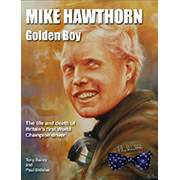 Book: Mike Hawthorn - Golden Boy by Paul Skilleter and Tony Bailey (standard hardback)